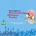 New Insights in Pharmacotherapy and Pharmacy Practice