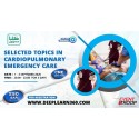 Selected topics in Cardiopulmonary Emergency Care