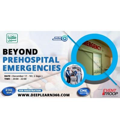 Beyond Prehospital Emergencies